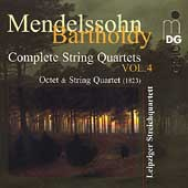 Mendelssohn: Complete String Quartets Vol 4 /Leipzig Quartet