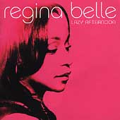Regina Belle: Lazy Afternoon