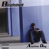 Bludshot: Another Day [PA]