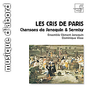 Les cris de Paris - Chansons de Janequin & Sermisy