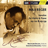 Reger: Violin Sonatas / Nachum Ehrlich, Siegfried Mauser