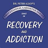 Peter Alsop: Songs on Recovery & Addiction