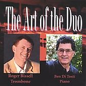 Ben Di Tosti and Roger Bissell: The Art of the Duo