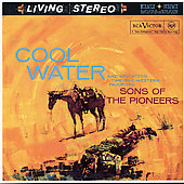 The Sons of the Pioneers: Cool Water [Remaster]