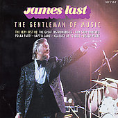 James Last & His Orchestra/James Last: The  Best of Gentleman of Music [Remaster]