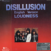 Loudness: Disillusion [English Version/Bonus Tracks] [Remaster]