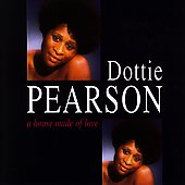 Dottie Pearson: A House Made of Love