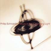 Schroeder: Move In the Changing Light