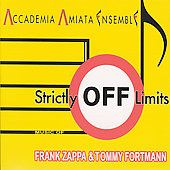 Strictly Off Limits - Zappa & Fortmann / Accademia Amiata