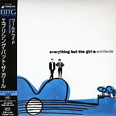 Everything But the Girl: Worldwide [Limited]