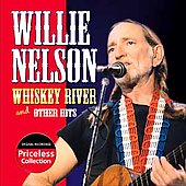 Willie Nelson: Whiskey River & Other Hits (Collectables)