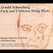 Schoenberg: Early and Unknown String Works / Fong, et al
