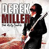 Derek Miller: Dirty Looks *