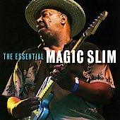 Magic Slim: The Essential Magic Slim