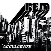 R.E.M.: Accelerate [Digipak]