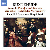 Buxtehude: Suites in C major and D minor, etc / Lars Ulrik Mortensen