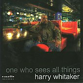 Harry Whitaker: One Who Sees All Things *