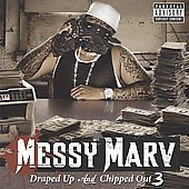 Messy Marv: Draped Up and Chipped Out, Vol. 3 [PA]