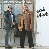 Pieces of a Dream: Soul Intent