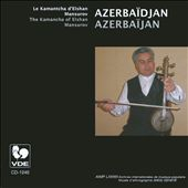 Elshan Mansurov: Music of Azerbaijan [Gall]