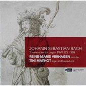 Bach: Triosonatas for Organ BWV 525-530 / Reine-Marie Verhagen, Tini Mathot