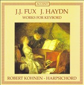 Fux, Haydn: Works for Keyboard