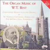 The Organ Music of W.T. Best