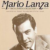 Mario Lanza (Actor/Singer): Mario Lanza: The Ultimate Collection