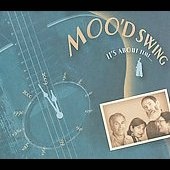 Moo'd Swing: It's About Time... [Digipak]