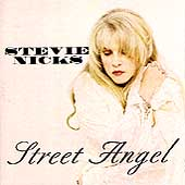 Stevie Nicks: Street Angel