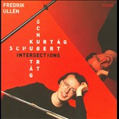 Schubert Kurtag Intersections