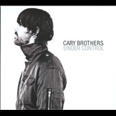 Cary Brothers: Under Control [Digipak] *
