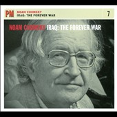 Noam Chomsky: Iraq: The Forever War [Digipak]