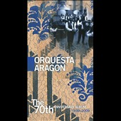Orquesta Aragón: The 70th Anniversary Album [Long Box] *