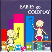 Various Artists: Babies Go Coldplay