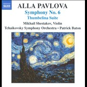 Alla Pavlova: Symphony No. 6; Thumbelina Suite