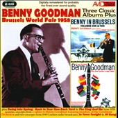 Benny Goodman: Three Classic Albums Plus
