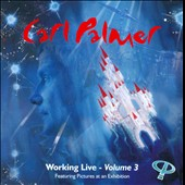 Carl Palmer: Working Live, Vol. 3 *