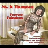 J.C. Heard & His Orchestra/Jo Thompson: Forever Fabulous [Digipak]