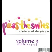Various Artists: Pass the Smiles: A Better World, A Happier You, Vol. 3