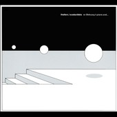 Stefano Scodanibbio/Thollem McDonas: On Debussy's Piano and... [Digipak]