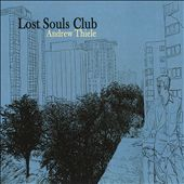 Andrew Thiele: Lost Souls Club