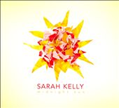 Sarah Kelly (Singer/Songwriter): Midnight Sun [Digipak]