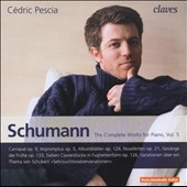 Schumann: The Complete Works for Piano, Vol. 5