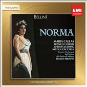 Bellini: Norma [Highlights] / Callas, Corelli, Ludwig, Zaccaria