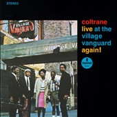 John Coltrane Quintet/John Coltrane: Live at the Village Vanguard Again!