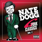 Nate Dogg: G-Funk Classics, Vol. 2: The Prodigal Son [PA]