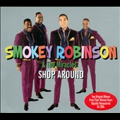 Smokey Robinson & the Miracles: Shop Around