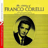 Artistry of Franco Corelli [Remastered]