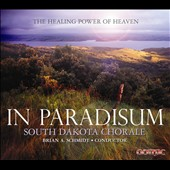In Paradisum: The Healing Power of Heaven - Duruflé: Requiem, Op. 9 / South Dakota Chorale